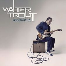 WALTER TROUT - BLUES FOR THE MODERN DAZE  CD NEU