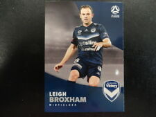 2017/18 TAP'N'PLAY A-LEAGUE CARD NO.109 LEIGH BROXHAM MELBOURNE VICTORY