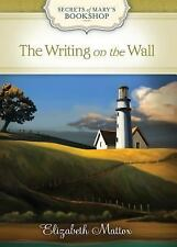 The Writing on the Wall by Elizabeth Mattox