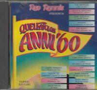 QUEI FAVOLOSI ANNI '60 CD Audio Musicale