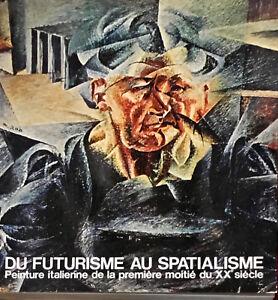 DU FUTURISME AU SPATIALISME - ELECTA 1977
