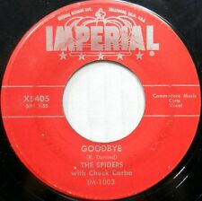 THE SPIDERS 45 Goodbye IMPERIAL Doo Wop CHUCK CARBO #BB2134