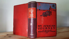 My African Journey - Churchill - Hodder & Stoughton 1908 1st Edition - Rebacked