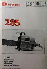 Husqvarna 285 Gasoline Chain Saw Parts Manual Chainsaw X 81.007 1.1981