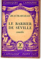 LE BARBIER DE SEVILLE BEAUMARCHAIS  (CLASSIQUES LAROUSSE 1935)
