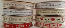 Wedding Ribbon Mr & Mrs xx to love & to cherish xx LOVE xx Grosgrain Width 16mm