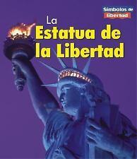 La Estatua de la Libertad = The Statue of Liberty (Simbolos de Liberta-ExLibrary