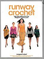 Runway Crochet High-Style Patterns (Orig. Price: $24.99) NEW!