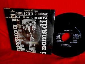 I NOMADI Come potete giudicar 45rpm 7' + PS 1966 ITALY BEAT PROG MINT- Perfetto