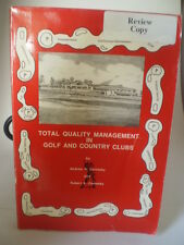 Total Quality Management in Golf and Country Clubs by Robert A. Cornesky and And