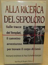 Andrews e Schellenberger: Alla Ricerca del Sepolcro 1997 TEMPLARI Crociate Graal
