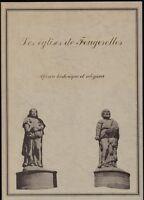 █ LES EGLISES DE FOUGEROLLES Aperçu historique et religieux 1980 Franche Comté █