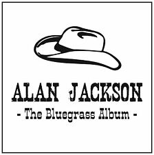 ALAN JACKSON THE BLUEGRASS ALBUM CD ALBUM (2013)