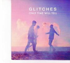 (DZ562) Glitches, Only Time Will Tell - 2013 DJ CD