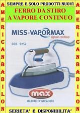 FERRO DA STIRO CON CALDAIA A VAPORE CONTINUO MARCA MAX