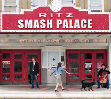 Smash Palace, Everybody Comes & Goes, Excellent