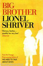 Big Brother by Lionel Shriver (Paperback, 2014)