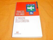 francois hollande le ragioni della sinistra 2012