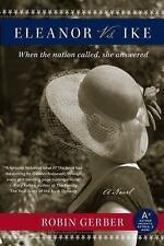 Eleanor vs. Ike: A Novel, Gerber, Robin, Good Condition, Book