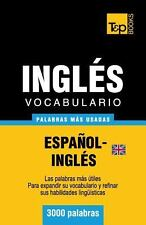 Vocabulario Español-Inglés Británico - 3000 Palabras Más Usadas by Andrey...
