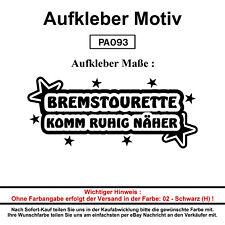 BREMSTOURETTE KOMM - Autoaufkleber Aufkleber Fun Spaß Sticker Lustige Sprüche