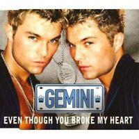 Gemini Even though you broke my heart (1995) [Maxi-CD]