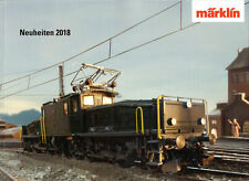 Märklin novità PROSPEKT 2018 per h0, Z & 1-MARKLIN new items catalog 2018!