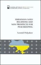 Ukrainian-NATO Relations and New Prospects for Peacekeeping (Royal Institute of