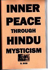 INNER PEACE through HINDU mysticism BOOK buddhism meditation