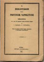1963 - IL BRIGANTAGGIO NELLE PROVINCE NAPOLETANE. MASSARI, G. e CASTAGNOLA, S.
