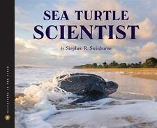Sea Turtle Scientist (Scientists in the Field Seri