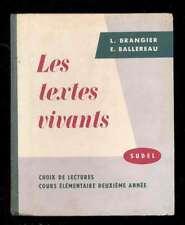 Les Textes Vivants : Lectures à l'usage des classes de cours élémentaire 1958