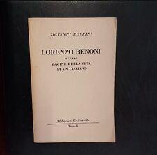 51421 Giovanni Ruffini - Lorenzo Benoni - BUR 1952 (I edizione)