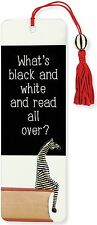 What's black and white and read all over card bookmark with silky tassel & bead