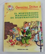 Libro - Geronimo Stilton - Il misterioso manoscritto di Nostratopus | ottimo
