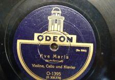 78 RPM AVE MARIA Bach Gounod/SERENATA titl, Odeon 1395