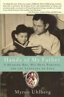 Hands of My Father: A Hearing Boy, His Deaf Parents, and the Language of Love (H