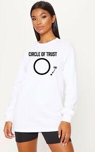 CIRCLE OF TRUST, YOU! Mens Funny Sweatshirt Jumper Ladies Slogan Offensive Gift