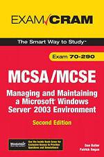 MCSA/MCSE 70-290 Exam Cram: Managing and Maintaining a Windows Server 2003 Envir