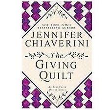 The Giving Quilt: An Elm Creek Quilts Novel, Chiaverini, Jennifer, Good Book