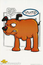 POSTER :CARTOON: STUMP THE 3 LEGGED DOG - JOE CARTOON -FREE SHIP #4001 RP93 S