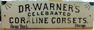DR. WARNER'S CELEBRATED CORALINE CORSETS  New York  Chicago. Wooden Sign