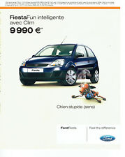 Publicité Advertising 117  2006  la Ford Fiesta  Fun clim