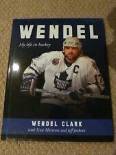 """Wendel Clark signed Toronto Maple Leaf """"Wendel Clark Book """""""