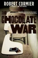 The Chocolate War by Cormier, Robert