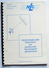 PRINCIPLES AND PRACTICE OF SATELLITE TV RECEPTION vintage retro 1980 NLC VGC