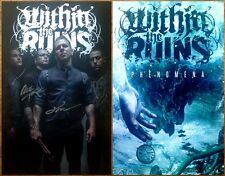 WITHIN THE RUINS Phenomena Hand Signed By All 4 Ltd Ed Poster +FREE Metal Poster