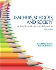 Teachers, Schools, and Society:  A Brief Introduction to Education, Zittleman, K