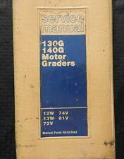 Caterpillar 130g 140g Motor Road Grader Repair Manual Ser 12w 13w 72v 74v 81v
