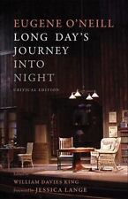 Long Day's Journey Into Night: Critical Edition by O'Neill, Eugene